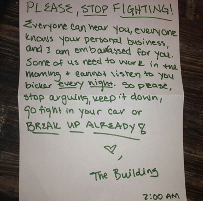 A note begs neighbors to stop fighting or break up.