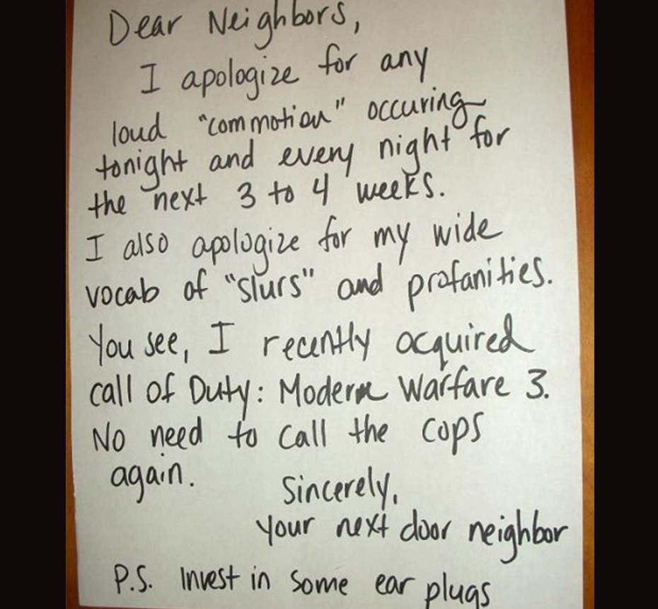 A note warns neighbors of the noise and profanity that is sure to ensue thanks to a videogame.