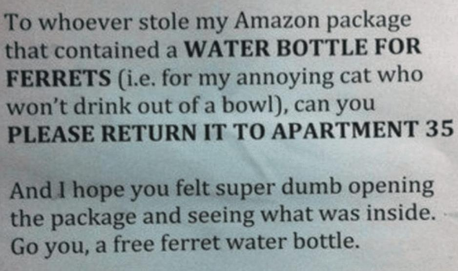 A note makes fun of the neighbor who stole a ferret water bottle.