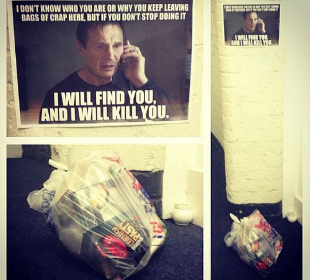 A meme from the movie Taken is altered to request that a neighbor stop leaving their pile of trash out in the hall.