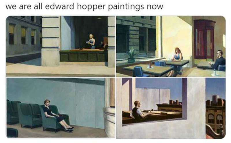 A Twitter user jokes that 'we are all Edward Hopper paintings now,' and shows four pictures of people sitting alone.