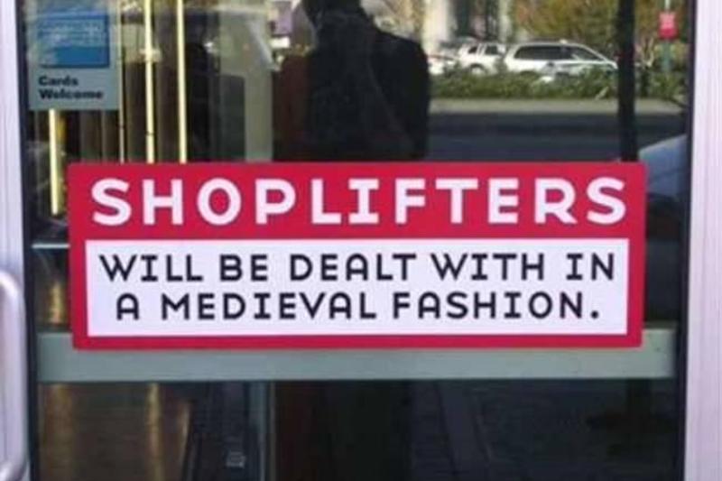 Shoplifting Funny Sign